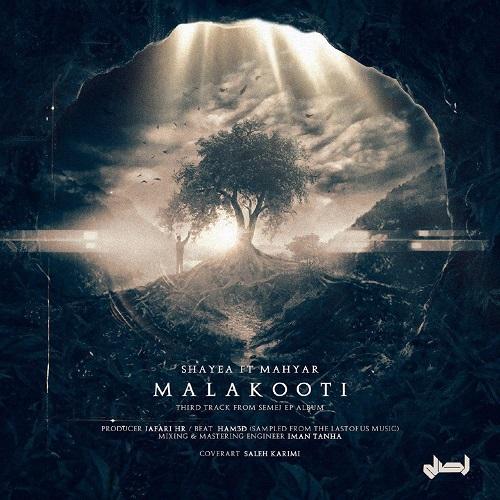 Shayea – Malakooti (FT Mahyar)