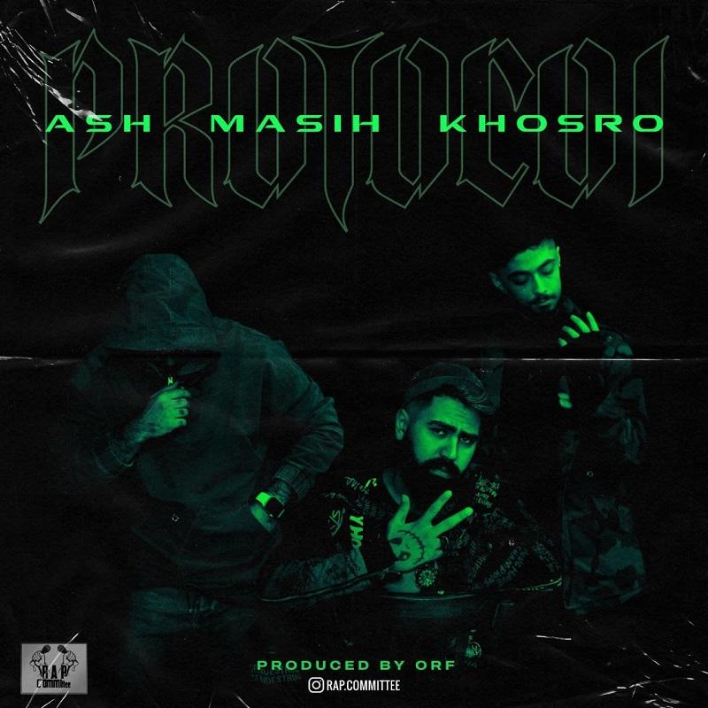 Ash Ft Masih Ft Khosro - Protocol
