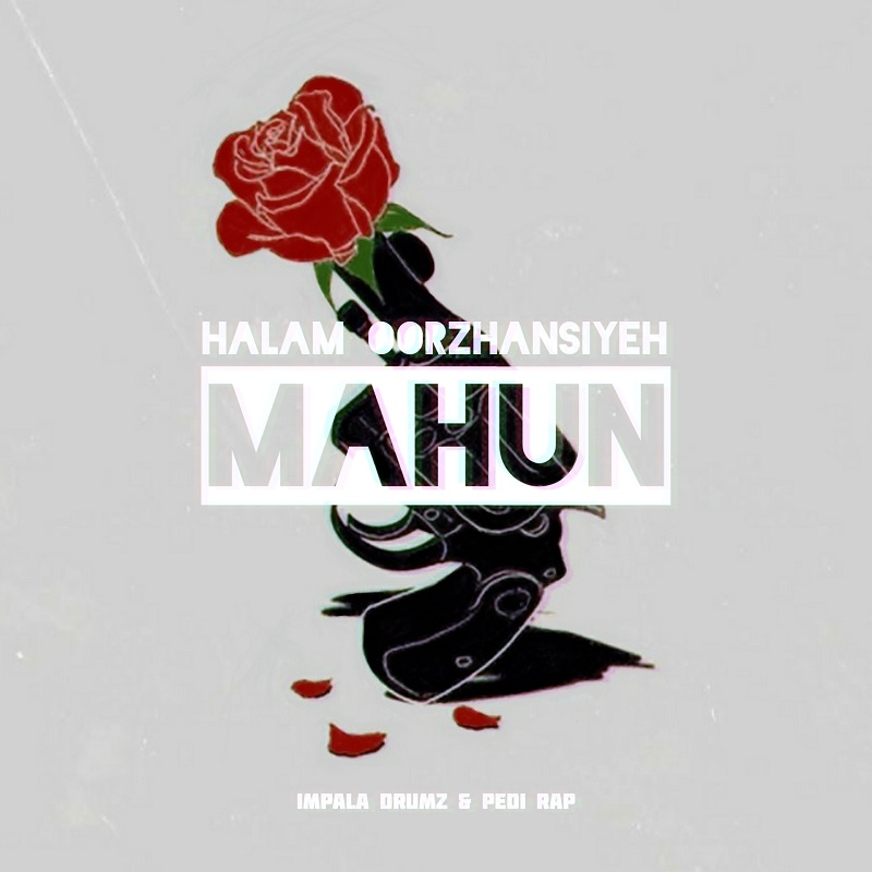 MAHUN - Halam Oorzhansiyeh