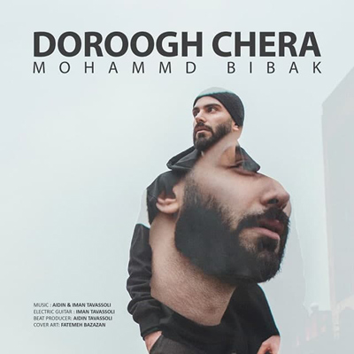 Mohammad Bibak - Dorough Chera